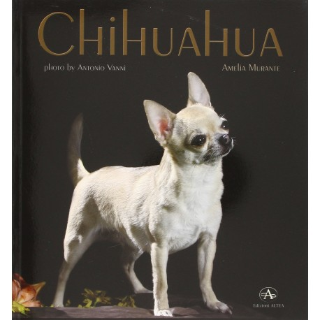CHIHUAHA (monografia Fotografica)