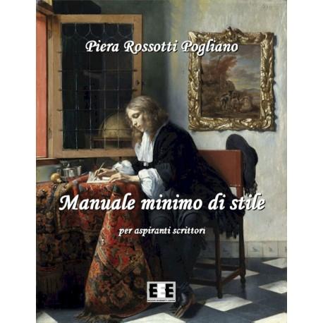 ebook Manuale minimo di stile - per aspiranti scrittori