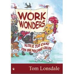 work wonders - Nutri il tuo cane con ossi polposi crudi