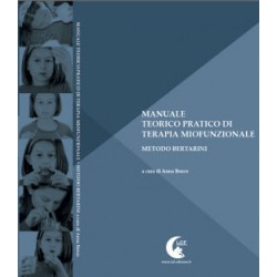 MANUALE  TEORICO PRATICO DI TERAPIA MIOFUNZIONALE